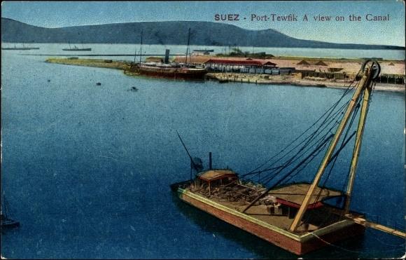 Ak Port Tewfik Suez Ägypten, A View on the Canal, Schiffe auf dem Suezkanal