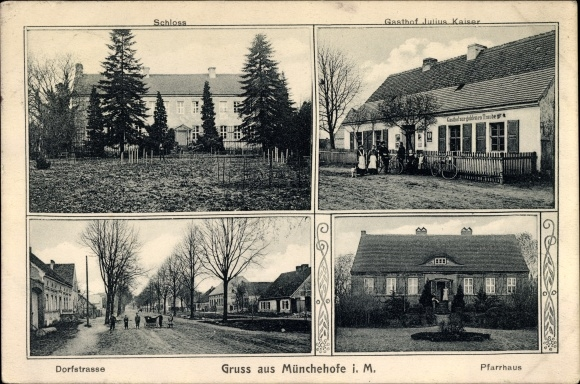Ak Münchehofe in Brandenburg, Schloss, Gasthof zur goldenen Traube von Julius Kaiser, Pfarrhaus