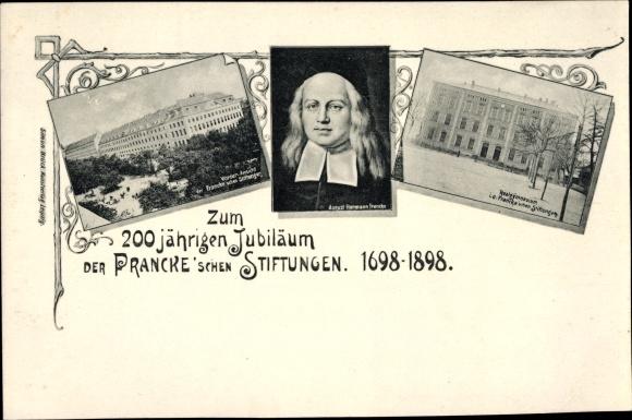 Ak Halle Saale, 200jh Jubiläum der Francke'schen Stiftungen 1898, August Hermann Francke