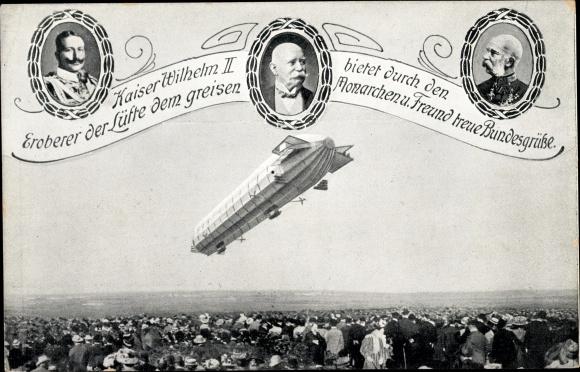Ak Zeppelin Luftschiff im Fluge, Kaiser Wilhelm II., Ferdinand Graf von Zeppelin,Kaiser Franz Joseph