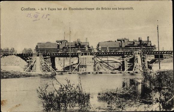 Ak Conflans Lothringen Meurthe et Moselle,In 9 Tage hat die Eisenbahnertruppe die Brücke hergestellt 0