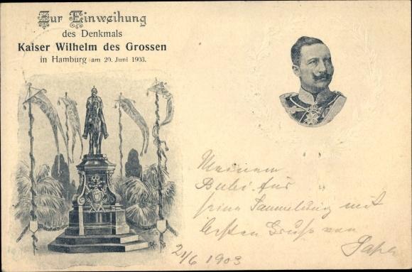 Präge Ganzsachen Ak Hamburg, Einweihung des Denkmals Kaiser Wilhelm des Großen 1903, Wilhelm II. 0