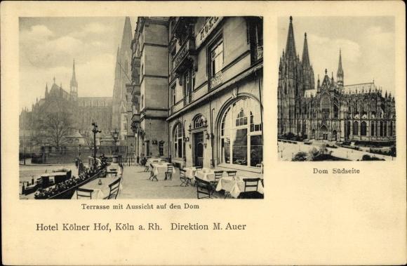 Ak Köln am Rhein, Hotel Kölner Hof, Direktion M. Auer, Terrasse mit Aussicht auf den Dom