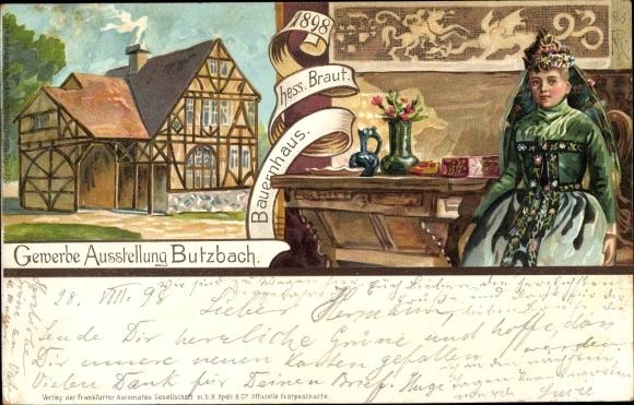 Künstler Litho Butzbach in Hessen, Gewerbeausstellung 1898, Bauernhaus, Braut in Volkstracht
