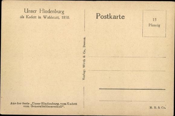 Ak Generalfeldmarschall Paul von Hindenburg, Kadett in Wahlstatt 1860 1