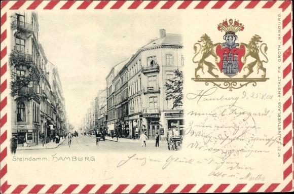 Präge Wappen Ak Hamburg, Steindamm, Geschäfte Wilh. Friedrichs, Th. Loose, J. Brück, Restaurant