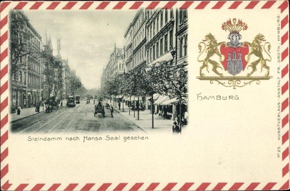 Präge Wappen Ak Hamburg, Steindamm nach Hansa Saal gesehen, Straßenpartie