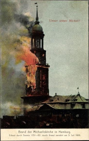 Ak Hamburg, Brand der Michaeliskirche am 3. Juli 1906