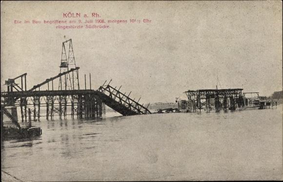 Ak Köln am Rhein, Die im Bau begriffene am 9. Juli 1908 eingestürzte Südbrücke