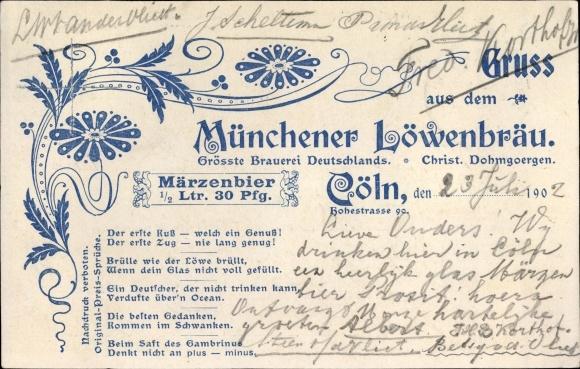 Ak Köln am Rhein, Münchener Löwenbräu, Inh. Christ. Dohmgoergen, Hohestraße 90, Märzenbier
