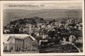 Ak Birkenfeld Neubrücke in Rheinland Pfalz, Bahnhof, Panoramablick über Stadt und Umgebung