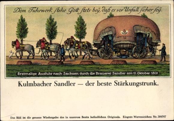 Künstler Ak Erstmalige Ausfuhr nach Sachsen durch die Brauerei Sandler 1831, Kulmbacher Sandler