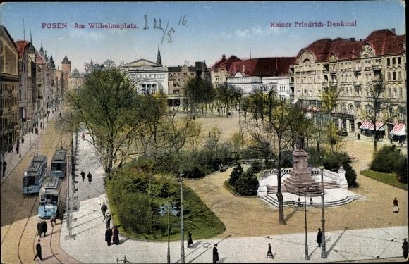 Ak Poznań Posen, Am Wilhelmsplatz, Kaiser Friedrich Denkmal