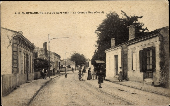 Ak St. Medard en Jalles Gironde, La Grande Rue, Ouest, Straßenpartie mit Anwohnern