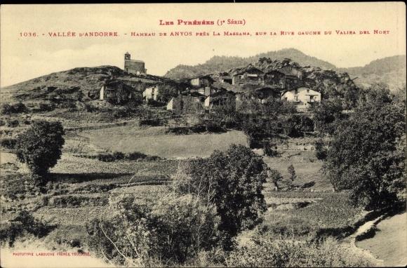 Ak Andorra la Vella Andorra, Hameau de Anyoa pres la Massana, sur la Rive Gauche du Valira del Nort