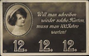 Ak Besonderes Datum 12.12.1912, Will man schreiben wieder solche Karten..