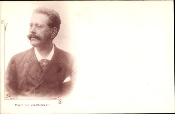 Ak Französischer Politiker Paul de Cassagnac, Portrait