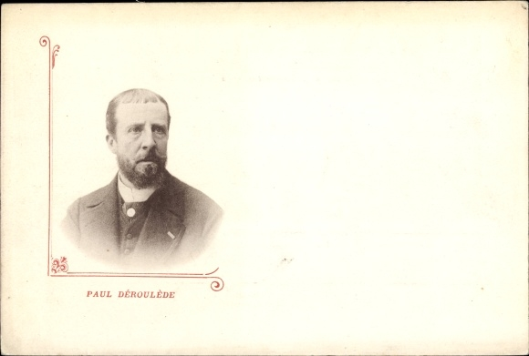 Ak Französischer Autor und Politiker Paul Déroulède, Portrait