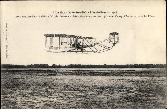 Ak La Grande Actualité, L'Aviation en 1908, Aviateur américain Wilbur Wright, Biplan