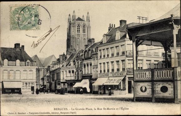 Ak Bergues Nord, La Grande Place, la Rue St. Martin et l'Église