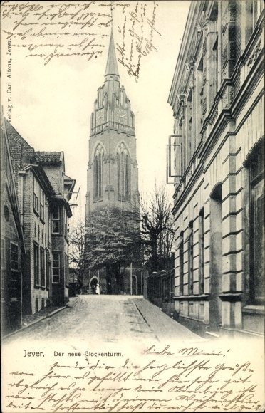 Ak Jever in Friesland, Der neue Glockenturm