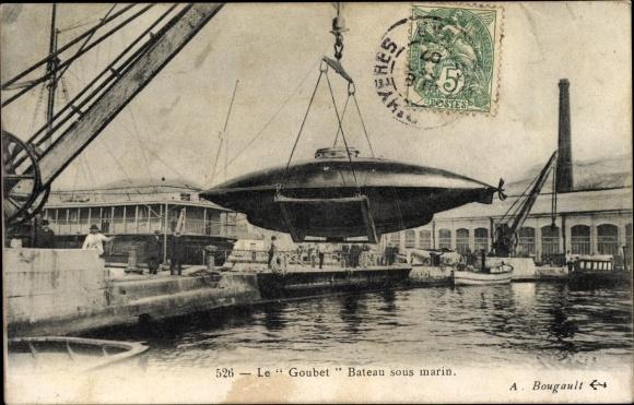Ak Französisches U Boot, Goubet, Bateau Sous Marin, Hafenpartie