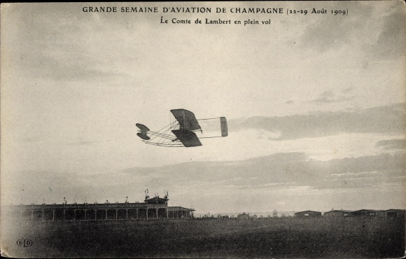 Ak Grande Semaine d'Aviation de Champagne, Août 1909, Comte de Lambert en plein vol