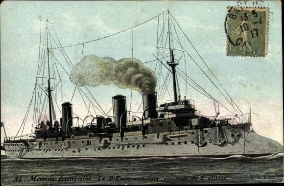 Ak Französisches Kriegsschiff, D'Entrecasteaux, Croiseur de 2e classe, Marine Francaise