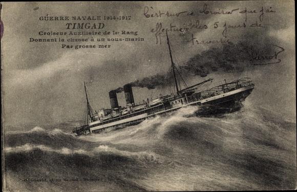 Ak Französisches Kriegsschiff, Timgad, Croiseur Auxiliaire de 1er Rang, par grosse mer