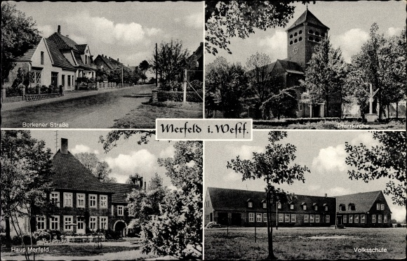 Ak Merfeld Dülmen in Nordrhein Westfalen, Borkener Straße, Pfarrkirche, Haus Merfeld, Volksschule