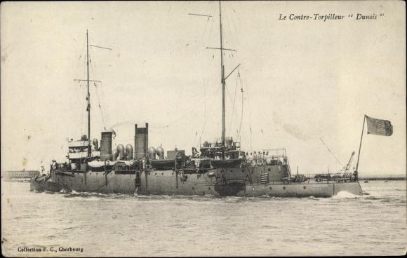Ak Französisches Kriegsschiff, Dunois, Contre Torpilleur