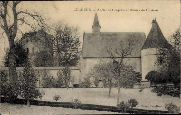 Ak Lucheux Somme, Ancienne Chapelle et Ruines du Chateau, Kapelle, Schlossruine