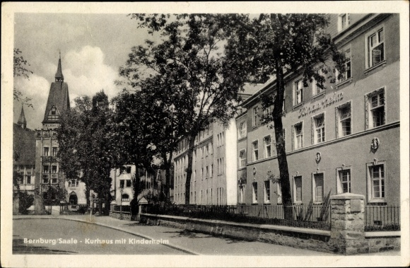Ak Bernburg an der Saale, Blick auf das Kurhaus mit Kinderheim