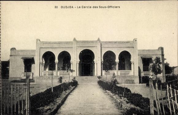 Ak Oudjda Oujda Marokko, Le Cercle des Sous Officiers, Unteroffiziersgebäude