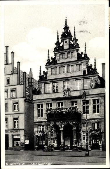 Ak Münster in Westfalen, Stadtweinhaus, Außenansicht