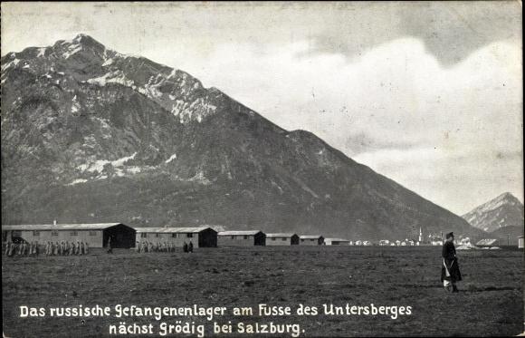 Ak Grödig in Salzburg, Russisches Gefangenenlager