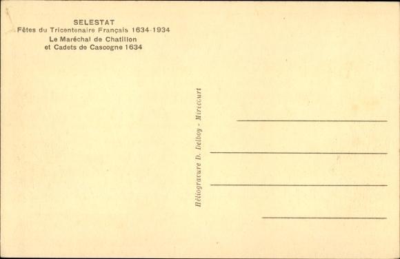 Ak Sélestat Schlettstadt Elsass Bas Rhin, Fêtes du Tricentenaire Français 1934, Maréchal, Cascogne 1