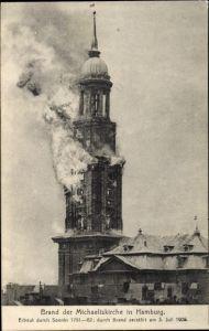 Ak Hamburg Mitte Altstadt, Brand der Michaeliskirche am 3. Juli 1906