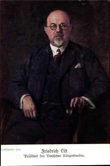 Künstler Ak Hochschartner, E., Friedrich List, Präsident des Dt. Sängerbundes, Sängerbundesfest 1928 0