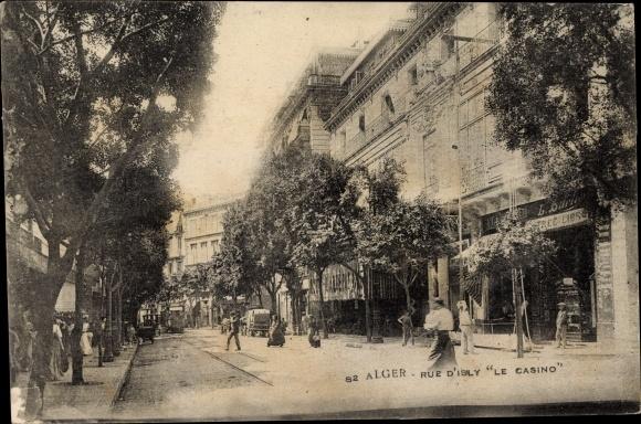 Ak Algier Alger Algerien, Rue d'isly le casino, Straßenpartie 0