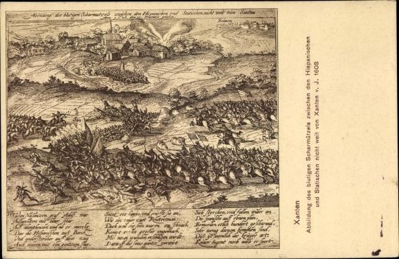 Ak Xanten am Niederrhein, Blutiges Scharmützel zwischen Hispanischen und Statischen im Jahr 1608 0
