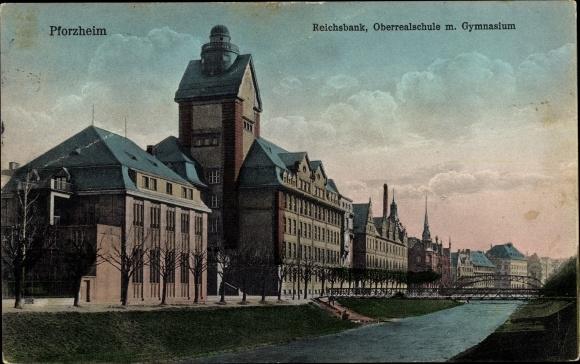 Ak Pforzheim im Schwarzwald, Reichsbank, Oberrealschule mit Gymnasium 0