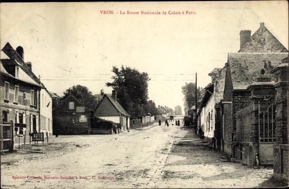 Ak Vron Somme, La Route Nationale de Calais a Paris, Autowerkstatt, Wohnhäuser