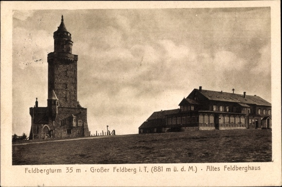 Ak Niederreifenberg Schmitten im Taunus Hessen, Feldberg, Feldbergturm, Altes Feldberghaus