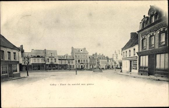 Ak Crécy Somme, Place du marché aux grains, Blick über den Marktplatz, Epicerie Generale
