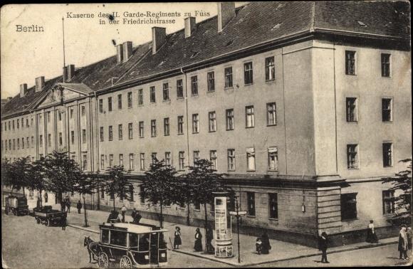 Ak Berlin, Kaserne des II. Garde Regt zu Fuß, Friedrichstraße