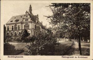 Ak Recklinghausen im Ruhrgebiet, Herzogswall mit Kreishaus