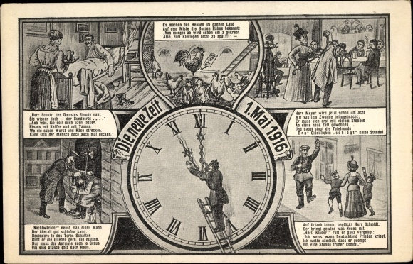 Ak Die neue Zeit, 1. Mai 1916, Zeitumstellung, Uhr