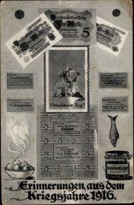 Ak Erinnerungen aus dem Kriegsjahre 1916, Darlehenskassenscheine, Fleischloser Tag, Marmelade