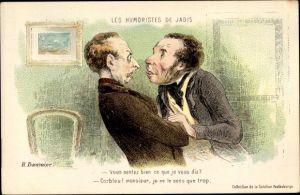 Künstler Ak Daumier, H., Les Humoristes de Jadis, zwei streitende Männer